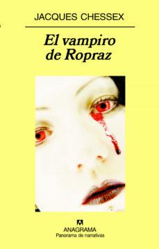 Libros para descargar gratis en formato pdf. EL VAMPIRO DE ROPRAZ in Spanish FB2 RTF 9788433974877 de JACQUES CHESSEX