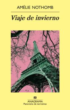 Descargar joomla pdf ebook VIAJE DE INVIERNO de AMELIE NOTHOMB 9788433975577 in Spanish ePub MOBI