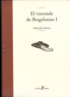 el vizconde de bragelonne i-alexandre dumas-9788435010177