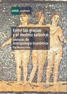 Premioinnovacionsanitaria.es Entre Las Gracias Y El Molino Satanico: Lecturas De Antropologia Economica (35255cu01) Image