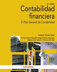 Descargar CONTABILIDAD FINANCIERA: EL PLAN GENERAL DE CONTABILIDAD (4ª ED.) gratis pdf - leer online