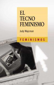 el tecnofeminismo-judy wajcman-9788437623177