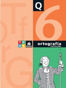 cuaderno de ortografia q6-susana esquerdo-9788441228177