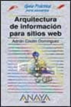 Descargar ARQUITECTURA DE INFORMACION PARA SITIOS WEB gratis pdf - leer online