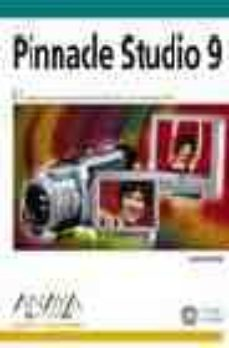 Lofficielhommes.es Pinnacle Studio 9 (Diseño Y Creatividad) (+ Cd) Image