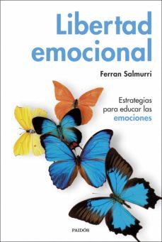 libertad emocional (ebook)-ferran salmurri-9788449328077