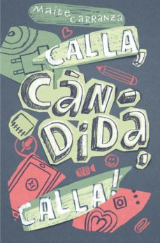 Descarga de archivos txt Ebook CALLA, CANDIDA, CALLA! (CAT) (Spanish Edition)