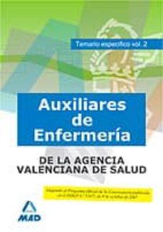 Permacultivo.es Auxiliares De Enfermeria De La Agencia Valenciana De Salud. Temario Parte Especifica. Volumen Ii Image