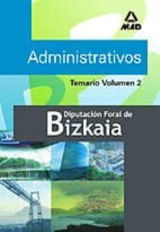 Encuentroelemadrid.es Temario De Administrativos De La Diputacion Foral De Bizkaia (Vol . 2) Image