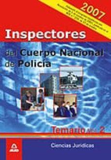 Cdaea.es Inspectores Del Cuerpo Nacional De Policia: Temario. Volumen Ii. Ciencias Juridicas Image