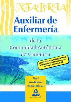 auxiliares de enfermeria de la comunidad autonoma de cantabria. t est materias especificas-9788467601077