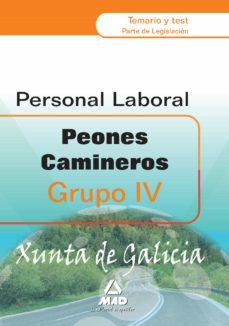 Peones Camioneros De La Xunta De Galicia Grupo Vi Temario Y Tes T Parte De Legislacion Vv Aa Comprar Libro 9788467653977
