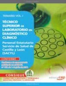 Debatecd.mx Tecnico Superior De Laboratorio En Diagnostico Clinico. Personal Estatutario Servicio De Salud De Castilla Y Leon (Sacyl). Temario Vol. I(4ª Ed.) Image