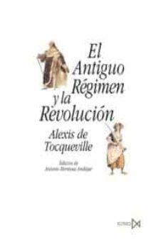 el antiguo regimen y la revolucion-alexis de tocqueville-9788470904677