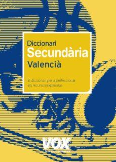 Encuentroelemadrid.es Diccionari Secundaria Valencia: El Diccionari Per A Perfeccionar Els Recursos Expressius Image
