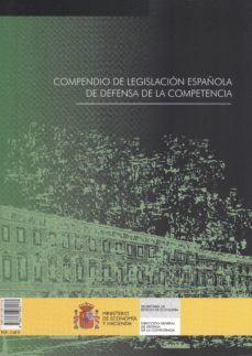 Padella.mx Compendio De Legislacion Española De Defensa De La Competencia = Compendium Of Spanish Legislation Of Cmpetition Image