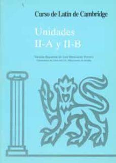curso de latin de cambridge. unidades 2a y 2b (2ª ed.)-9788474056877