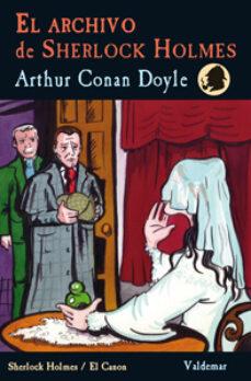Ebooks de amazon EL ARCHIVO DE SHERLOCK HOLMES de ARTHUR CONAN DOYLE 9788477028277  en español