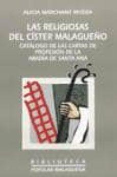 Curiouscongress.es Las Religiosas Del Cister Malagueño (Catalogo De Las Cartas De Pr Ofesionde La Abadia De Santa Ana (Incluye Cd) Image