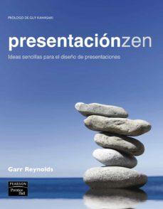 Descargar PRESENTACION ZEN: IDEAS SENCILLAS PARA EL DISEÃ'O DE PRESENTACIONE S gratis pdf - leer online