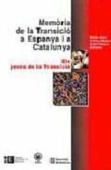 memoria de la transicio a espanya i a catalunya (vol. iv): els jo ves de la transicio-rafael aracil-antoni segura-9788483384077