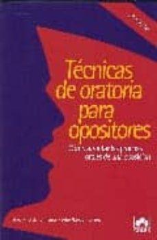 Mrnice.mx Tecnicas De Oratoria Para Opositores: Como Afrontar Las Pruebas O Rales De Una Oposicion Image