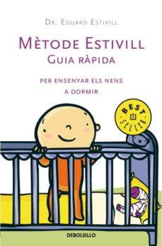 Encuentroelemadrid.es Metode Estivill: Guia Rapida Per Ensenyar Els Nens A Dormir Image