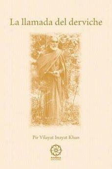 la llamada del derviche  (5ª ed.)-pir vilayat inayat khan-9788483522677