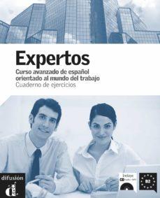 Descarga gratuita de ebooks de epub. EXPERTOS (B2): CUADERNO DE EJERCICIOS (+ CD) 9788484435877