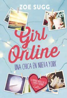 girl online: una chica en nueva york-zoe sugg-9788490434277