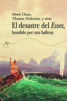 el desastre del essex hundido por una ballena (ebook)-owen chase-thomas nickerson-9788490651377