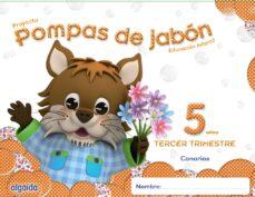 pompas de jabón 5 años. 3º trimestre educación infantil-9788490670477