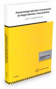 Descargar PSICOLOGIA APLICADA A LA PREVENCION DE RIESGOS LABORALES gratis pdf - leer online