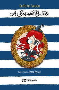 a señorita bubble (ebook)-ledicia costas-9788491212577