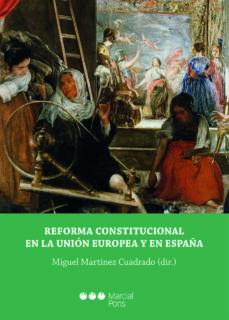 reforma constitucional en la union europea y en españa-miguel martinez cuadrado-9788491236177