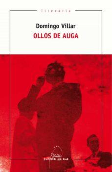 Descargar libros gratis para iphone 5 OLLOS DE AUGA  9788491511977 de DOMINGO VILLAR