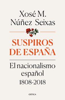 Lofficielhommes.es Suspiros De España: El Nacionalismo Español 1808-2018 Image