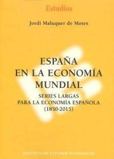 Inmaswan.es España En La Economía Mundial Image