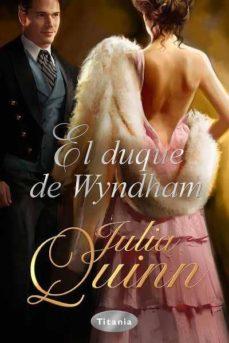 el duque de wyndham-julia quinn-9788492916177
