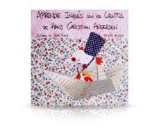 Carreracentenariometro.es Aprende Ingles Con Los Cuentos De Hans Christian Andersen (Ed. Bi Lingüe Ingles-castellano) (Cuentos Del Mundo) Image
