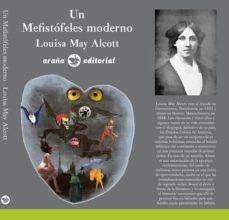 un mefistofeles moderno-louisa may alcott-9788494257377