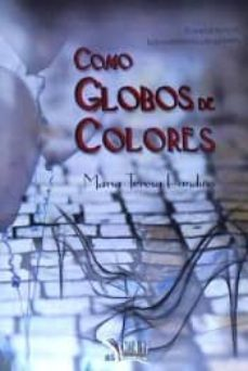 Descarga gratuita de Google book downloader para mac COMO GLOBOS DE COLORES de M� TERESA FANDI�O
