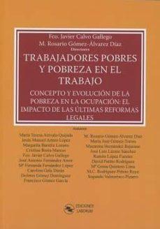 trabajadores pobres y pobreza en el trabajo-francisco javier calvo gallego-9788494659577