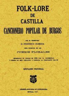 Descargar FOLK-LORE DE CASTILLA O CANCIONERO POPULAR DE BURGOS gratis pdf - leer online