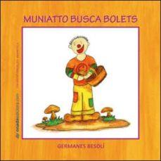 Vinisenzatrucco.it Muniatto Busca Bolets Image