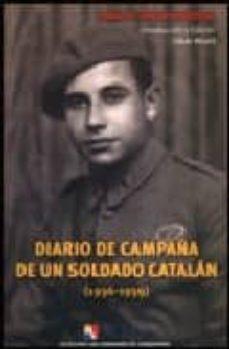 Costosdelaimpunidad.mx Diario De Campaña De Un Soldado Catalan: 1936-1939 Image