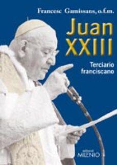 Descargar ebooks epub gratis JUAN XXIII. TERCIARIO FRANCISCANO
