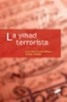 la yihad terrorista-luis de la corte ibañez-javier jordan-9788497564977