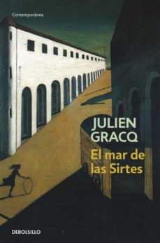 Descargar libros de kindle gratis para mac EL MAR DE LAS SIRTES de JULIEN GRACQ  in Spanish 9788497936477