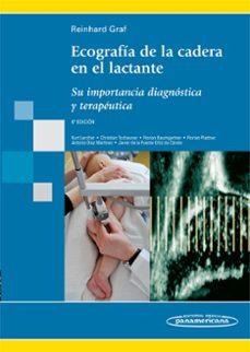 Gratis y libro electrónico y descarga ECOGRAFIA DE LA CADERA EN EL LACTANTE 9788498353877 in Spanish FB2 RTF de REINHARD GRAF